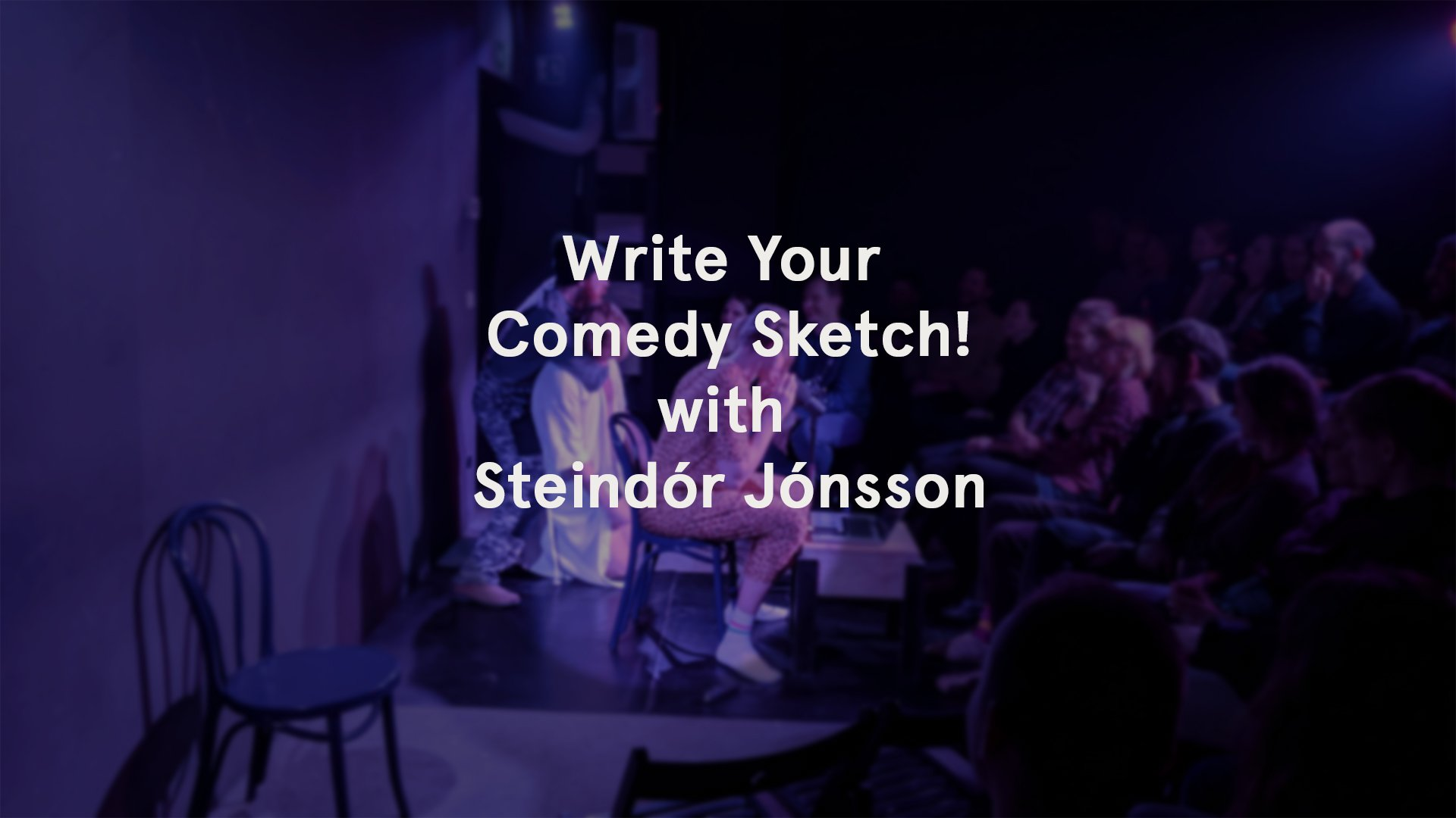 Write Your Comedy Sketch
